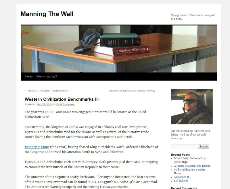 The Colonel's Blog - Manning The Wall