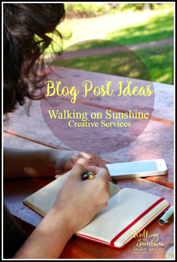 Blog Post Ideas from Walking on Sunshine Creative Services