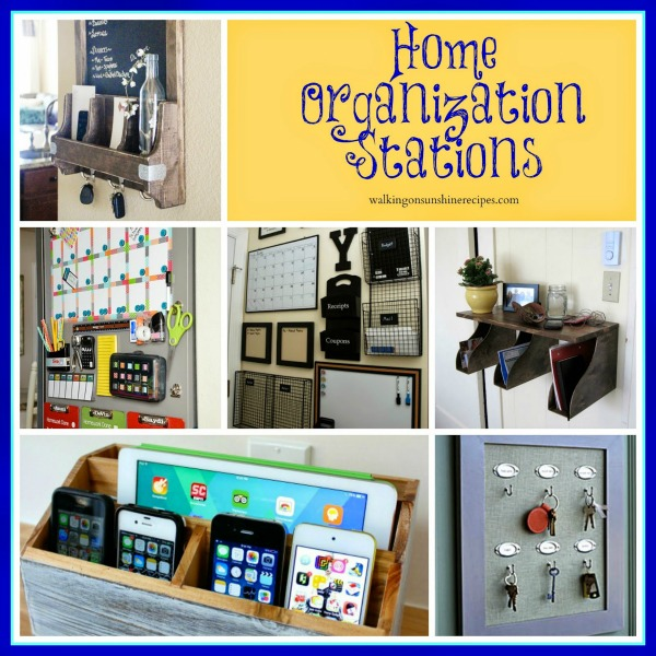 Home Organization Stations from Walking on Sunshine Recipes