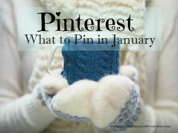 What to pin in January from Walking on Sunshine Creative Services.
